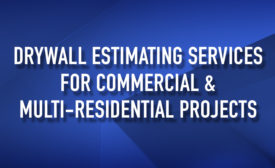DRYWALL ESTIMATING SERVICES
