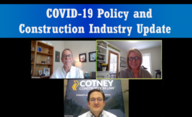 COVID-19 Policy and Construction Industry Updates