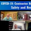 COVID-19: Contractor Responsibilities, Safety and Resources