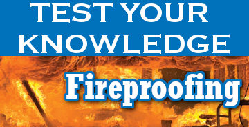 Test Your Knowledge on Fireproofing