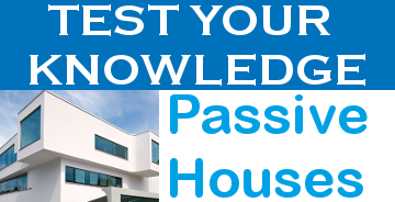 Test your Passive House knowledge